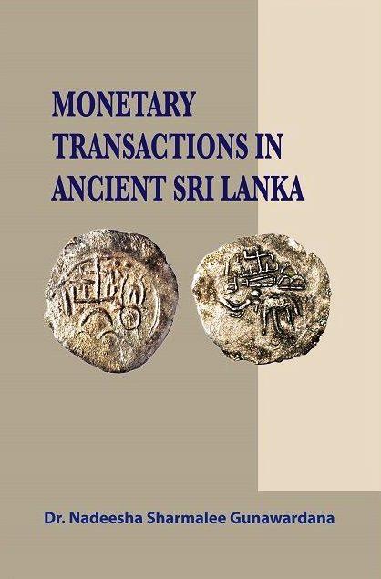 Monetary Transactions in Ancient Sri Lanka