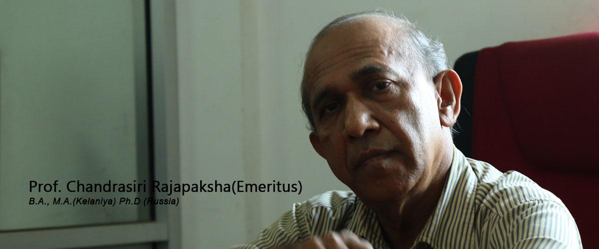 Prof. Chandrasiri  Rajapaksha (Emeritus)