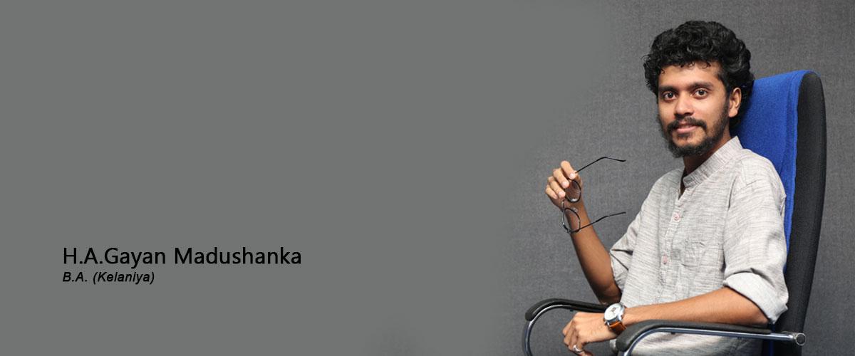 Ms.H.A.Gayan Madushanka